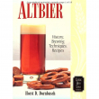 Livro: Altbier: History, Brewing Techniques, Recipes (Classic Beer Style)